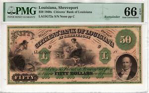 1860 $50 CITIZENS BANK LOUISIANA SHREVEPORT OBSOLETE REMAINDER NOTE PMG GEM 66 Q