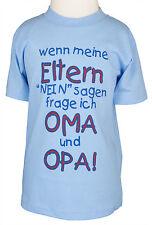 Kinder T-shirt * Wenn meine Eltern blau 86 bis 128