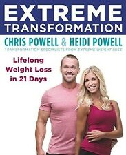 Extreme Transformation: Lifelong Weight Loss in 21 Days (Paperback Chris Powell