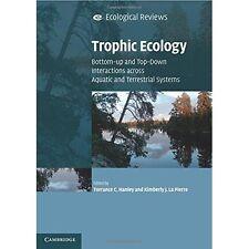 Trophic Ecology Ecological Reviews Torran. 9781107434325 Cond=LN:NSD SKU:3200529