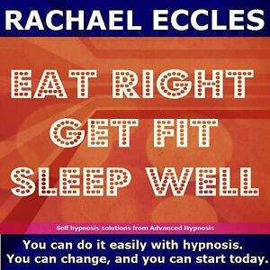 Eat Right, Get Fit Sleep Well Health Fitness Motivation Hypnotherapy Hypnosis CD
