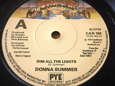 "DONNA SUMMER - DIM ALL THE LIGHTS    7"" VINYL"