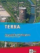 TERRA Geographie für Nordrhein-Westfalen / Schülerband Qualifikationsphase...