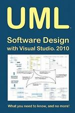 UML Software Design with Visual Studio 2010: What you need to know,-ExLibrary