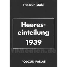 Heereseinteilung 1939 Friedrich Stahl Wehrmacht 2. Weltkrieg Podzun-Pallas Armee
