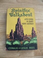 Coralie & Leslie Rees - Spinifex Walkabout (Hardback 1954) North Australia