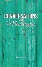 Conversations and Monologues by Akash Kapur (Paperback / softback, 2016)