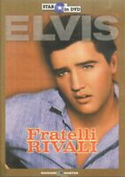 FRATELLI RIVALI con Elvis DVD Editoriale