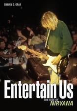 Entertain Us:The Rise of Nirvana von Gillian G. Gaar (2013, Taschenbuch)