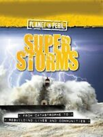 Superstorms by Cath Senker 9780750282994 (Hardback, 2014)