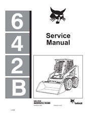 New Bobcat 642B Skid Steer Loader Updated 1986 Edition Repair Service Manual
