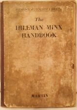 The Hillman Minx Handbook from 1932 to 1952, Pitman's Owner's Manual.