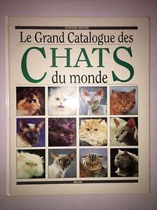 Le Grand Catalogue Des Chats Du Monde