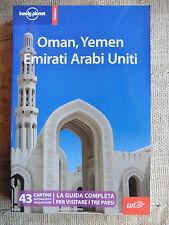 Oman, Yemen, Emirati Arabi Uniti - EDT Lonely Planet 2011