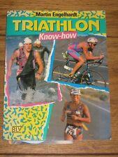 Triathlon know-how di Martin Engelhardt (1992)