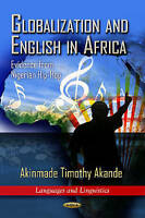 Globalization & English in Africa. Evidence from Nigerian Hip-Hop by Akande, Aki