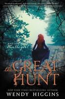 The Great Hunt (Eurona Duology) Higgins, Wendy Paperback Collectible - Very Goo