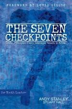 The Seven Checkpoints for Youth Leaders : Seven Principles Every Teenager Needs