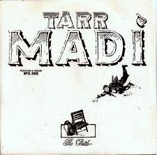 """TARR MADI' - The Bottle/White Retourn to Life - 7"""" - 45 giri  NEW"""