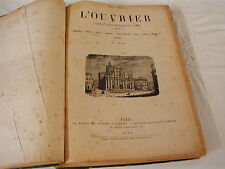 L'OUVRIER - JOURNAL HEBDOMADAIRE ILLUSTRE - 1871-1873