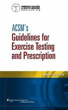 ACSM's Guidelines for Exercise Testing and Prescription  Ninth Edition