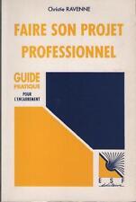 Faire son Projet Professionnel Guide Pratique pour Encadrement CHRISTIE RAVENNE