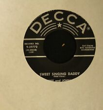 COUNTRY BOPPER Jimmy And Johnny Decca 29772 Sweet Singing Daddy and Trust Me