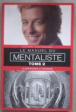 LIVre Le manuel du Mentaliste tome 2 Clairvoyance et pouvoirs