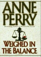 William Monk Novel: WEIGHED IN THE BALANCE by Anne Perry (1996, Hardcover)