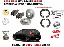 FOR HYUNDAI i30 2007-2012 REAR BRAKE DISCS SET & PAD KIT & HANDBRAKE SHOES + KIT