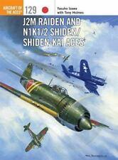 J2M Raiden und N1K1/2 Shiden/Shiden-Kai Aces Buch ~ Weltkrieg 2 Kampfflugzeug ~ NEU!