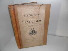 L'Antiquaire, par Walter Scott, illustré par Fraipont, Riou... Firmin Didot 1882