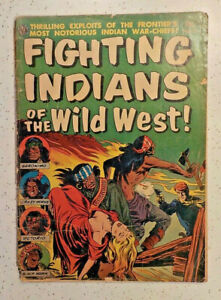 Fighting Indins of the Wild West #1 ! 1952 ! NICE PAGES but...  hayfamzone