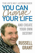 You Can Change Your Life: And Create Your Own Destiny, Grant, Russell, New Book