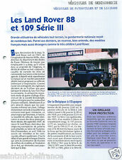 Jeep 4X4 Land Rover 88 & 109 Serie III Gendarmerie Nationale France FICHE POLICE