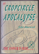 Cropcircle Apocalypse: A Personal Investigation into the Cropcircle Controversy