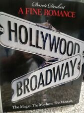 A FINE ROMANCE~HOLLYWOOD/ BROADWAY by Darcie Denkert ©2005 Hardcover 1st Edition