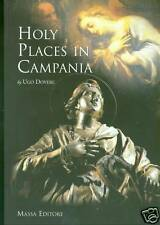 VERY RARE - Holy Places in Campania, Gorgeous Pics!