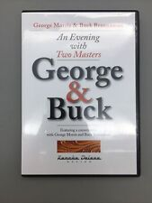 An Evening With Two Masters George & Buck fast ship B10