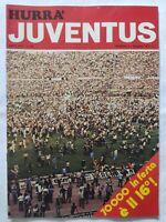 HURRA' JUVENTUS N. 6 GIUGNO 1975 VITTORIA 16° SCUDETTO CLUB CERANO CRESCENTINO