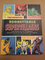 The Legion Of Regrettable Supervillains By John Morris The Loot Crate Edition