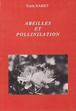 ABEILLES ET POLLINISATION D'ÉMILE RABIET
