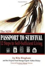 The NEW Passport To Survival.  12 Steps to Self-Sufficient Living by Rita Bingh