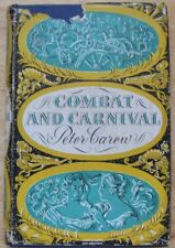 Combat and Carnival by Peter Carew (Constable, 1st edition, 1954)