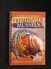 McMurray GUIDE TO MISSOURI'S FRESHWATER MUSSELS species accout, maps