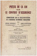 MARGEAT Henri FAVRE-ROCHEX André - PRECIS DE LA LOI SUR LE CONTRAT D'ASSURANCE