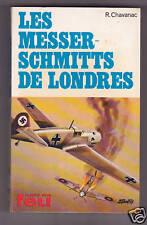 Les Messerschmitts de Londres R.CHAVANAC