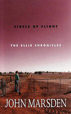 JOHN MARSDEN - CIRCLE OF FLIGHT - THE ELLIE CHRONICLES