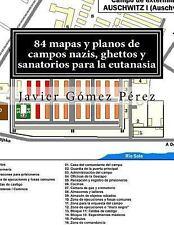 84 Mapas y Planos de Campos Nazis, Ghettos y Sanatorios para la Eutanasia by...