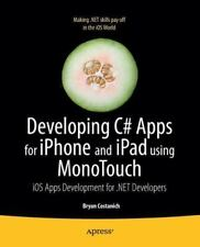 Developing C# Apps For Iphone And Ipad Using Monotouch: Ios Apps Development ...